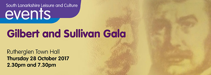 Gilbert and Sullivan Gala, Rutherglen Town Hall, Rutherglen, South Lanarkshire,