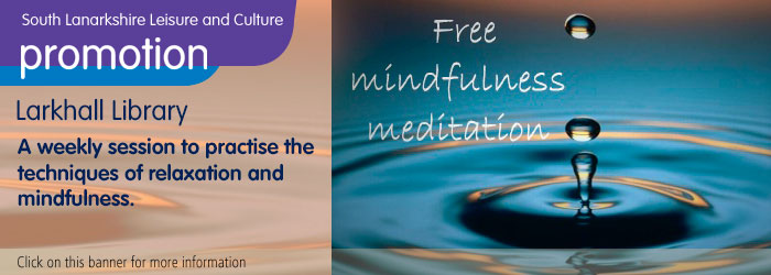 Mindfulness Sessions, Larkhall Library