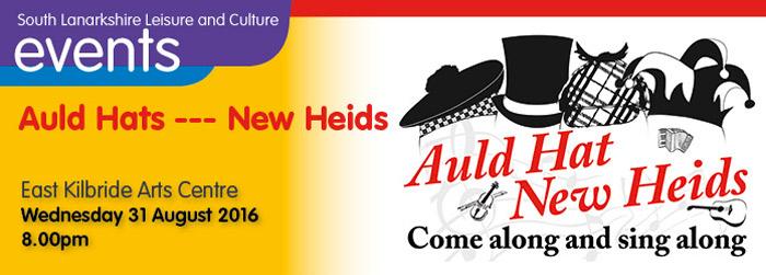 Auld Hats - New Heids