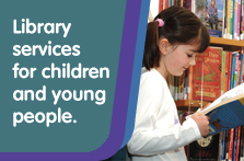 Library Services for Children and Young People, South Lanarkshire Leisure and Culture, South Lanarkshire