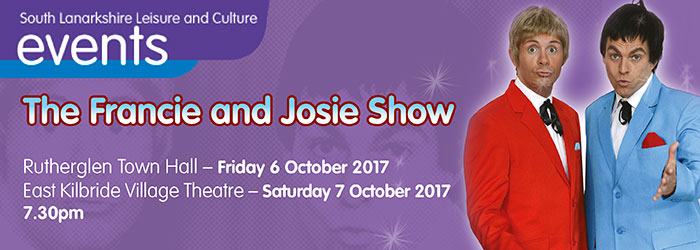 The Francie and Josie Show, Rutherglen Town Hall, Rutherglen, South Lanarkshire,