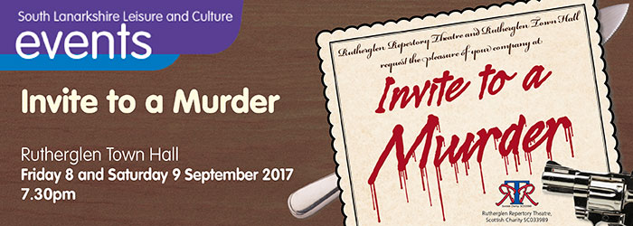 Invite to a Murder, Rutherglen Town Hall, Rutherglen, South Lanarkshire,