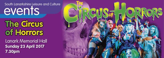 Circus of Horrors at Lanark Memorial Hall, South Lanarkshire