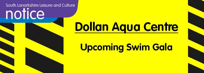 Dollan Aqua Centre Swim Gala 12-15 May 2017