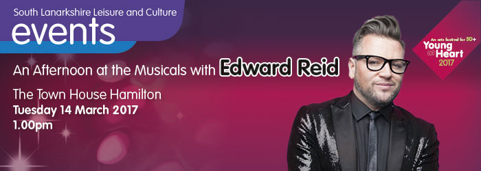 An Afternoon at the Musicals with Edward Reid, The Town House Hamilton, South Lanarkshire