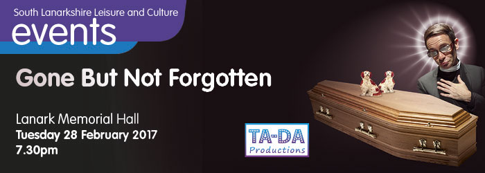 Gone but not Forgotten at Lanark Memorial Hall, South Lanarkshire