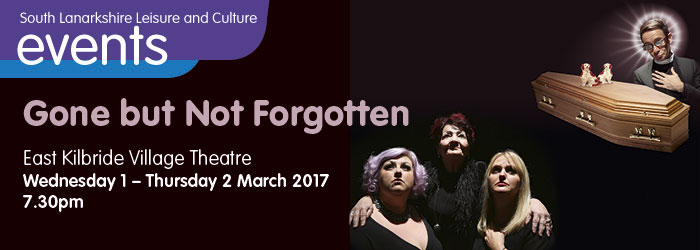 Gone but not Forgotten, Village Theatre East Kilbride, South Lanarkshire