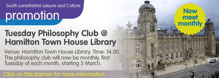 'Tuesday Philosophy Club' at Hamilton Town House Library