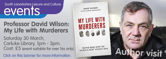 Professor David Wilson: My Life with Murderers