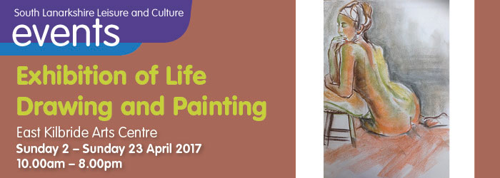 Exhibition of Life Drawing and Painting, East Kilbride Arts Centre, South Lanarkshire