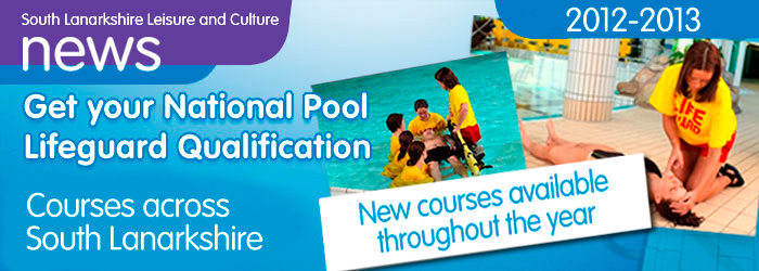 Get your National Pool Lifeguard Qualification (NPLQ). NPLQ COURSES February – December 2012