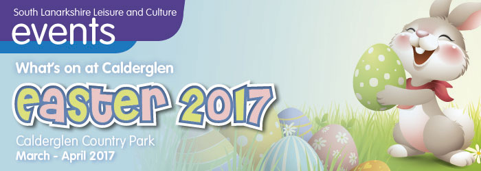 What's On at Calderglen - Easter 2017
