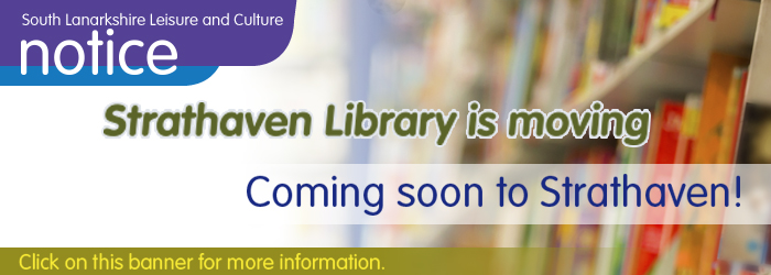 Coming soon to Strathaven, Strathaven library is moving