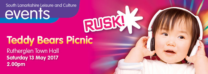 RUSK! Teddy Bear's Picnic, Rutherglen Town Hall, South Lanarkshire