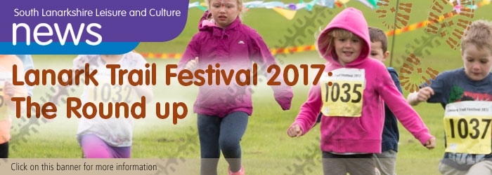 Lanark Trail Festival 2017: The Round Up