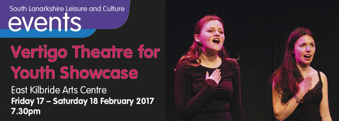 Vertigo Theatre for Youth Showcase, East Kilbride Arts Centre, South Lanarkshire