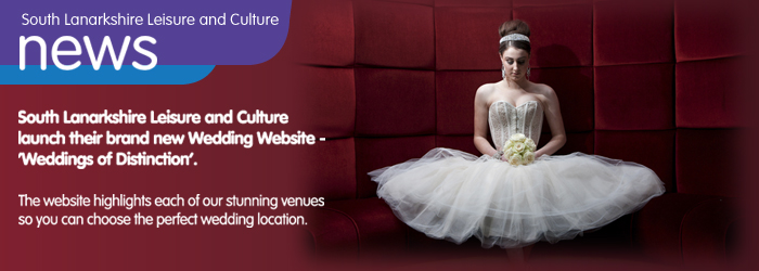 South Lanarkshire Leisure and Culture launch a new wedding website
