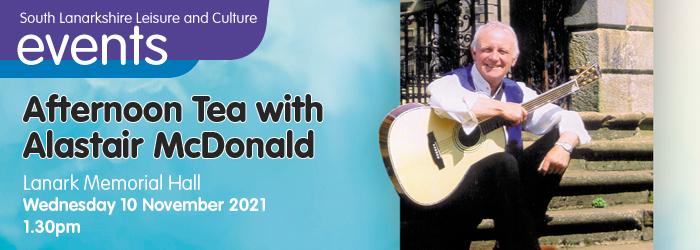 Afternoon Tea with Alastair McDonald at Lanark Memorial Hall Slider image