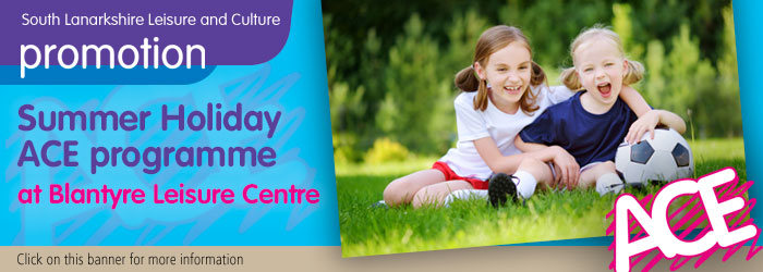 Summer Holiday Programme ACE programme at Blantyre Leisure Centre