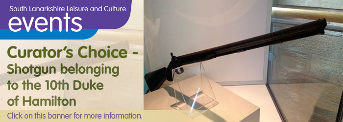 Low Parks Museum Curator's Choice: The 10th Duke of Hamilton's custom-made shotgun