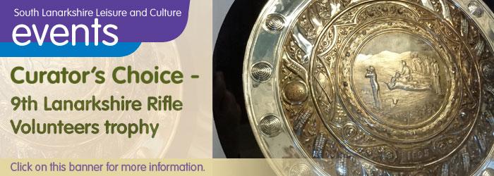 Lanark Library Curator's Choice: 9th Lanarkshire Rifle Volunteers trophy