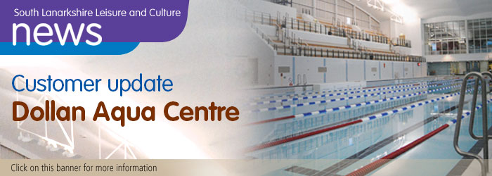 Update on Dollan Aqua Centre temporary closure