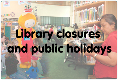 Image forLibrary Closures and Public Holidays
