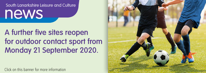A further five sites reopen for outdoor contact sport from Monday 21 September 2020 Slider image
