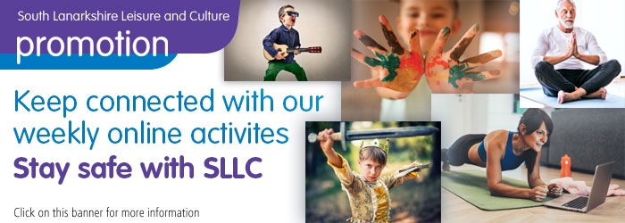 Timetable of online activities with South Lanarkshire Leisure and Culture