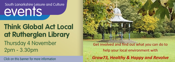 Think global act local at Rutherglen library Slider image