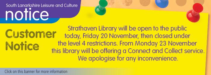Strathaven library in Avondale Community Wing open on Friday 20 November Slider image