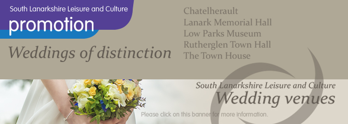 Weddings of Distinction with South Lanarkshire Leisure and Culture